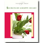 Secrets of a Happy Heart